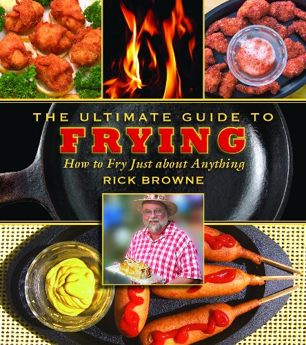 The Ultimate Guide to Frying: How to Fry Just about Anything (The Ultimate Guides) - smallkitchenideas.us