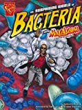 The Surprising World of Bacteria with Max Axiom, Super Scientist, Agnieszka Biskup, 1429648635