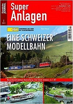 Eine Schweizer Modelleisenbahn: Chemins de fer du