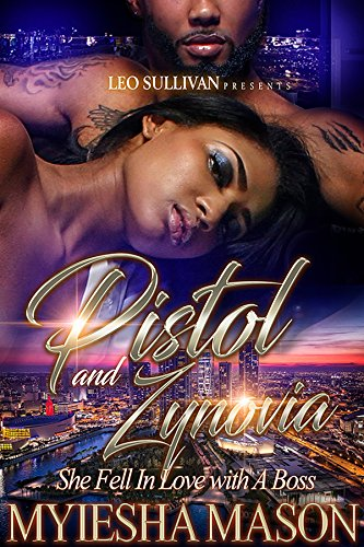 Books : Pistol and Zynovia: She Fell In Love With A Boss