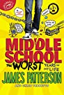 Middle School, The Worst Years of M...