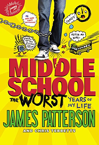 Middle School, The Worst Years of My Life [James Patterson - Chris Tebbetts] (Tapa Blanda)
