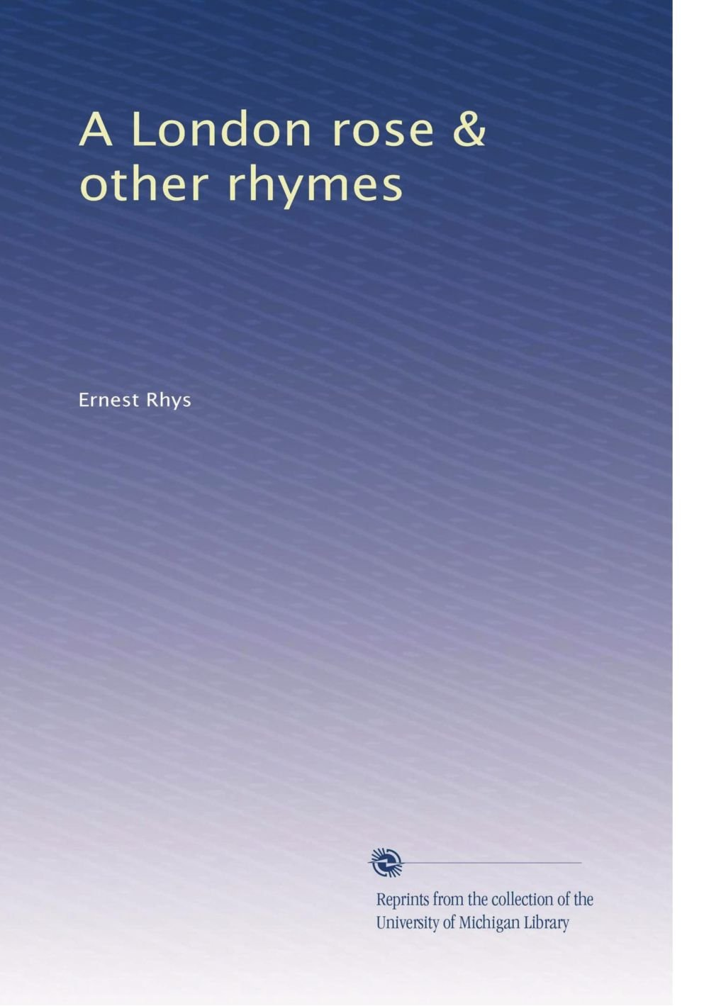 A London rose & other rhymes PDF