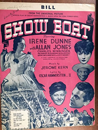 BILL (Oscar Hammerstein and Jerome Kern SHEET MUSIC) from the 1936 film SHOW BOAT with Irene Dunne, Allan Jones, Charles Winninger, Helen Morgan, Paul Robeson (pictured). writing on top left, priced accordingly