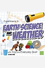 Experiments in Earth Science and Weather with Toys and Everyday Stuff (Fun Science) Paperback