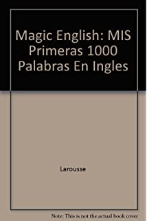 Mis primeras 1000 palabras en Ingles / My First 1000 words in English (Spanish Edition