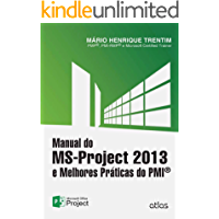 Manual do MS-Project 2013 e Melhores Práticas do PMI