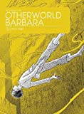 Otherworld Barbara Vol. 2