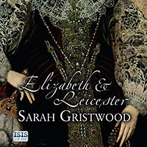 Elizabeth & Leicester Audiobook