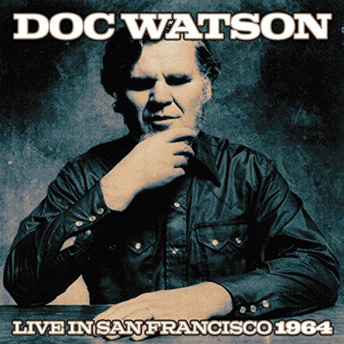Doc Watson Live In San Francis...