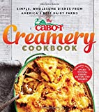 The Cabot Creamery Cookbook: Simple, Wholesome Dishes from America's Best Dairy Farms