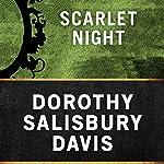 Scarlet Night | Dorothy Salisbury Davis