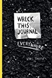 Wreck This Journal Everywh