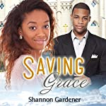 Saving Grace: A Christian African American Marriage Romance | African American Club,Shannon Gardener