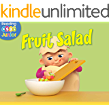 Fruit Salad: A Reggie and Friends Book