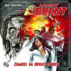Zombies im Orient-Express (Larry Brent 2)