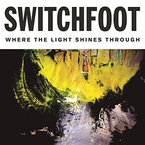 Switchfoot - Where The Light Shines Through - Deluxe Edition - FLAC - 2016 - FORSAKEN Download