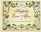 img - for Happily Ever After: Our Wedding Anniversary Album (Wedding Album, Wedding Book, Anniversary Book) book / textbook / text book