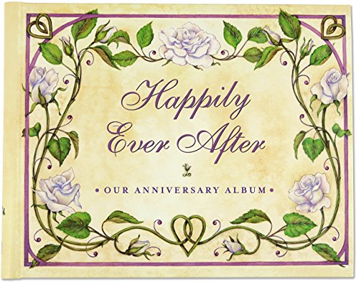 Happily Ever After: Our Wedding Anniversary Album (Wedding Album, Wedding Book, Anniversary Book)