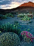 Little Big Bend, Roy Morey, 0896726134