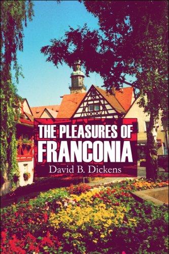 The Pleasures of Franconia