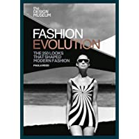The Design Museum Fashion Evolution: The 250 looks that shaped modern fashion