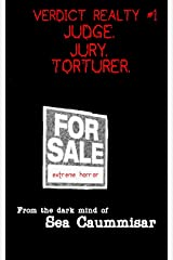 Verdict Realty #1: Judge. Jury. Torturer. Extreme Horror Kindle Edition