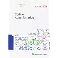 Código Administrativo - (edición 2018) (Códigos LA LEY)