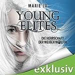 Die Herrschaft der weißen Wölfin (Young Elites 3) | Marie Lu