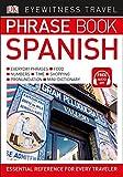 Eyewitness Travel Phrase Book Spanish (Dk Eyewitness Travel Guides Phrase Books)