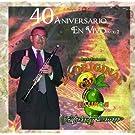 40 Aniversario En Vivo 2 by Original Banda El Limon