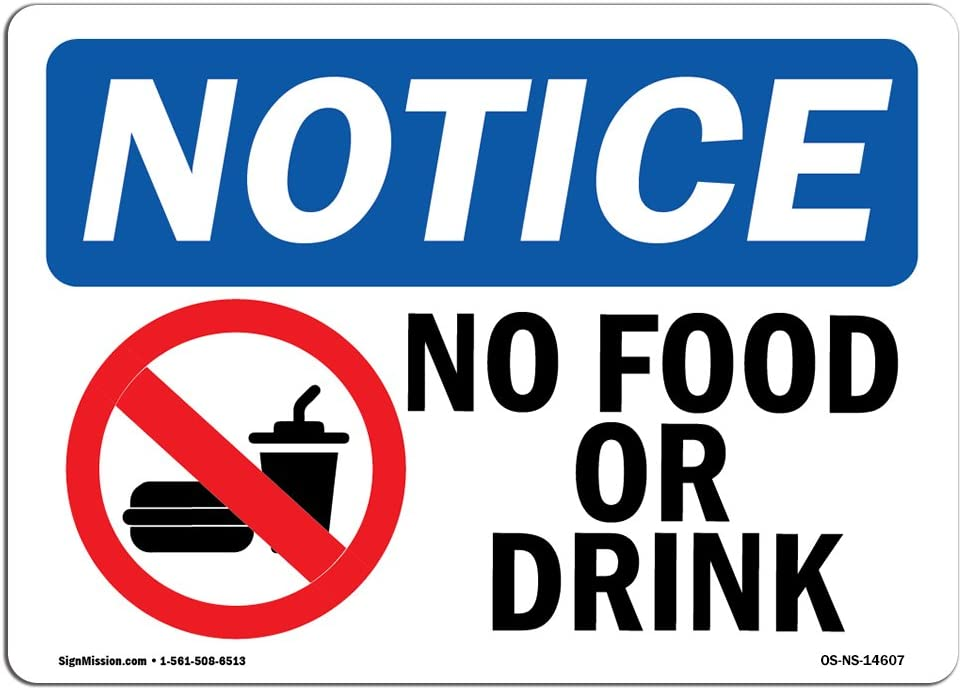 OSHA Notice Signs - No Food Or Drink Sign with Symbol   Extremely Durable Made in The USA Signs or Heavy Duty Vinyl Label Decal   Protect Your Construction Site, Warehouse & Business