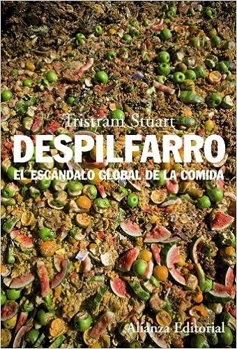 Descargador de libros de Google para iPad Despilfarro: El escándalo global de la comida (Alianza Ensayo) in Spanish PDF iBook 8420653454