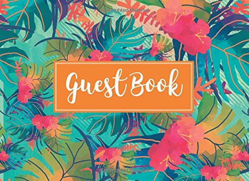 Guest Book: Vacation Home Guest Book: Tropical Pattern