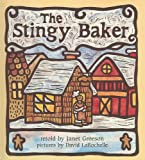The Stingy Baker, Janet Greeson, 0876143788