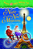 Night of the New Magicians (Magic Tree House Book 35)