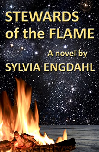 Stewards of the Flame (The Hidden Flame Book 1) by [Engdahl, Sylvia]