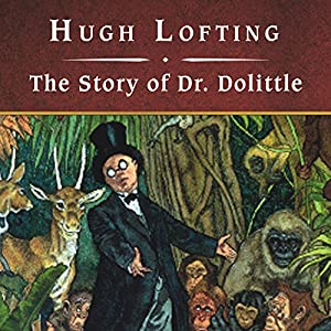 The Story of Dr. Dolittle Audiobook