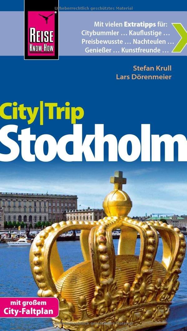 Reise Know-How CityTrip Stockholm: Reiseführer mit Faltplan