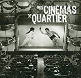 NOS CINEMAS DE QUARTIER