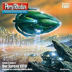 Der Spross YETO (Perry Rhodan 2907)