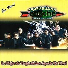 Lo Mejor de Tropicalisimo Apache En Vivo!