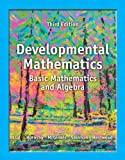 Developmental Mathematics : Basic Mathematics and Algebra, Lial, Margaret L. and Hestwood, Diana, 0321854462