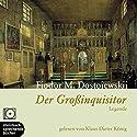 Der Großinquisitor Hörbuch von Fjodor Dostojewski Gesprochen von: Klaus-Dieter König