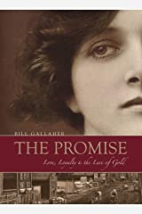 The Promise: Love, Loyalty & the Lure of Gold Kindle Edition