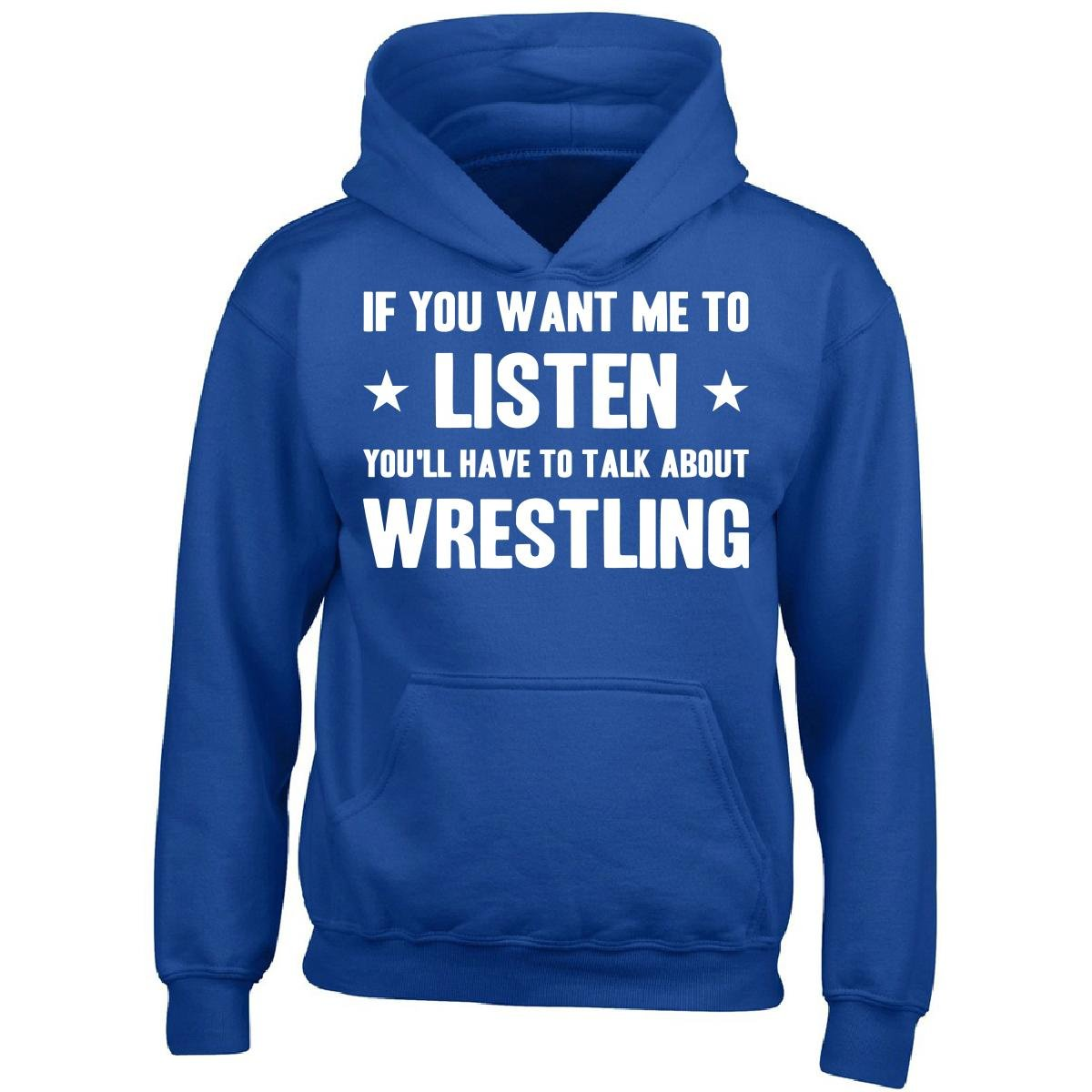 If You Want Me To Listen You'll Have To Talk About Wrestling - Boy Boys Hoodie