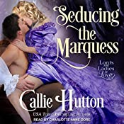 Seducing the Marquess: Lords and Ladies in Love, Book 1 | Callie Hutton