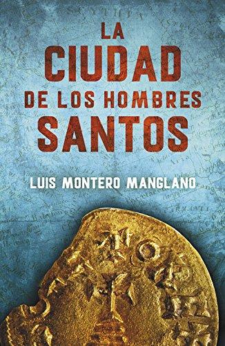 Descargar Libro La Ciudad De Los Hombres Santos. Los Buscadores 3 Luis Montero Manglano
