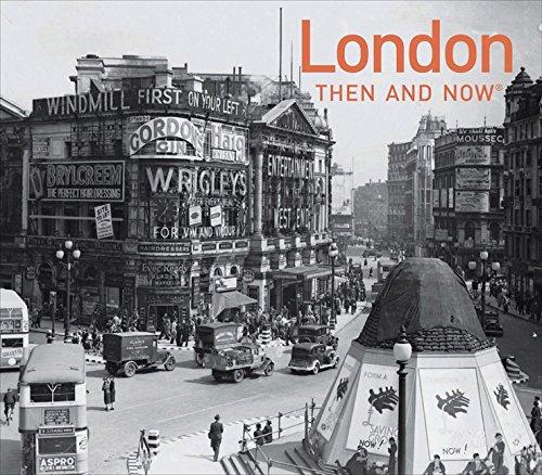 London (Then and Now)