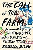 The Call of the Farm, Rochelle Bilow, 161519214X